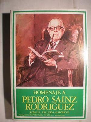 Homenaje a Pedro Sainz Rodríguez. T.III Estudios: Saturnino Alvarez Turienzo,