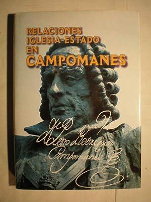 Relaciones Iglesia-Estado en Campomanes.: Jose Antonio Ferrer