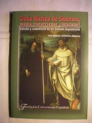 Doña Marina de Guevara monja cisterciense ¿luterana?. Edición y comentario de ...