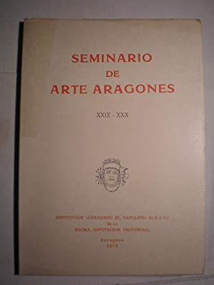 Seminario de arte aragones XXIX-XXX - 1979: Arturo Ansón Navarro - Agustín Rubio Semper - Manuel ...