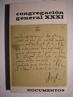 Congregación General XXXI. Documentos: Mariano Madurga - Jesús Iturrioz