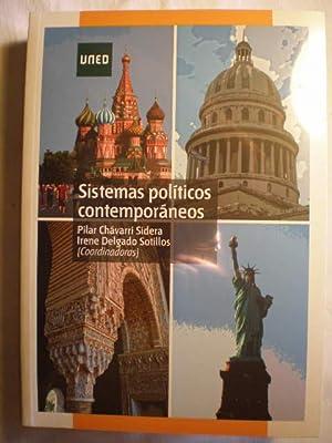 Sistemas políticos contemporáneos: Pilar Chavarri Sidera - Irene Delgado Sotillos ( ...