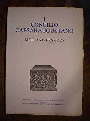 I Concilio Caesaraugustano. MDC Aniversario: Guilleromo Fatás Cabeza