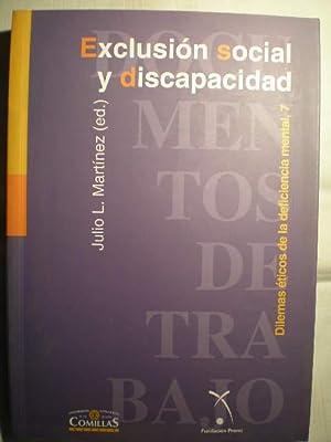 Exclusión social y discapacidad. Dilemas éticos de la deficiencia mental, 7: Julio L....