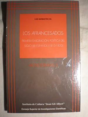Los afrancesados. Primera emigración política del siglo: Luis Barbastro Gil