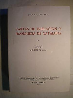 Cartas de población y franquicia de Cataluña. Tomo II. Estudios y apéndices.: ...