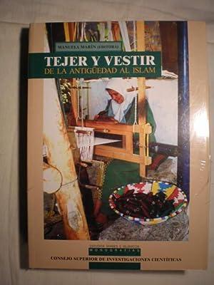 Tejer y vestir: de la Antigüedad al Islam.: Manuela Marín Niño