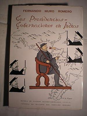 Las presidencias-gobernaciones en Indias (siglo XVI): Fernando Muro Romero