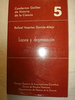 Locura y degeneración. Psiquiatría y sociedad en: Rafael Huertas García