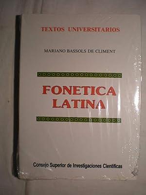 Fonética latina.: Mariano Bassols de Climent; Sebastián Mariner Bigorra
