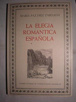 La elegía romántica española. Estudio y antología. LA ELEGIA ROMANTICA ...