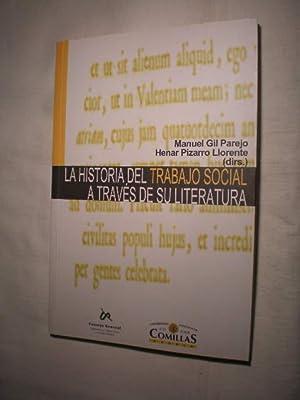 La historia del trabajo social a través: Manuel Gil Parejo,