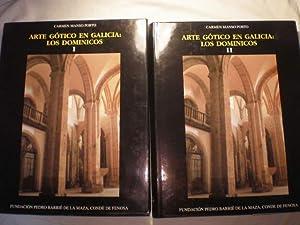 Arte gótico en Galicia: Los Dominicos ( 2 Vols.): Carmen Manso Porto