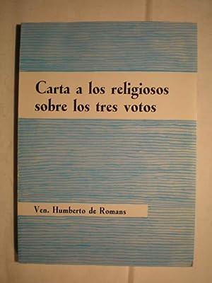 Carta a los religiosos sobre los tres votos.: Humberto De Romans