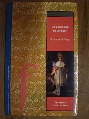 La Campana de Aragón: Lope de Vega; Francisca Soria Andreu (ed.)