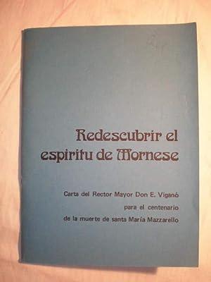 Redescubrir el espíritu de Mornese. Carta del Rector Mayor Don E. Viganó para el ...
