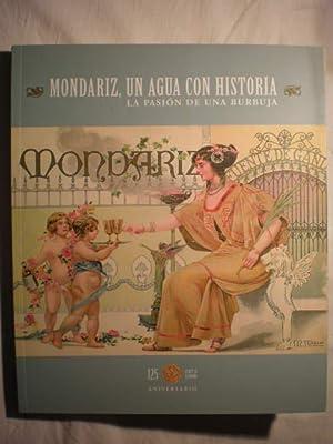 Mondariz, un agua con historia. La pasión: VV.AA.