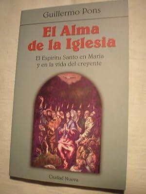 El alma de la Iglesia. El Espíritu: Guillermo Pons