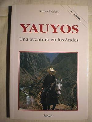 Yauyos. Una aventura en los Andes: Samuel Valero