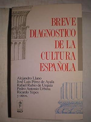 Breve diagnóstico de la cultura española: Alejandro Llano; José