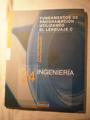 Fundamentos de programación utilizando el Lenguaje C: José Daniel Muñoz
