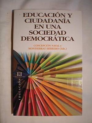 Educación y ciudadanía en una sociedad democrática.: Concepción Naval, Montserrat