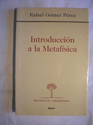 Introducción a la metafísica.: Rafael Gómez Pérez