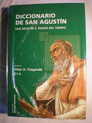 Diccionario de San Agustín. San Agustín a través del tiempo.: Allan D. ...