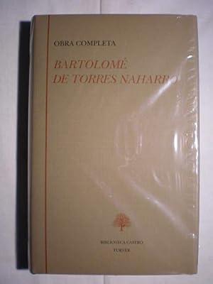 Obra completa ( Obras completas).: Bartolomé de Torres Naharro ( Bartolomé Torres Naharro )