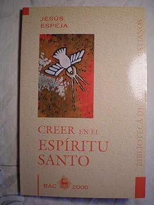 Creer en el Espíritu Santo: Jesús Espeja Pardo