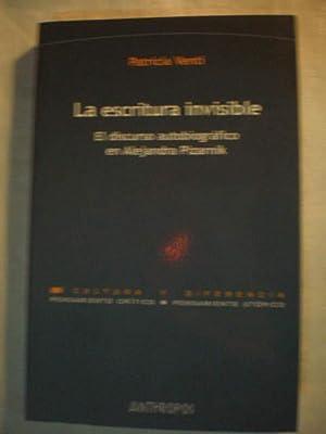 La escritura invisible. El discurso autobiográfico en Alejandra Pizarnik: Patricia Venti