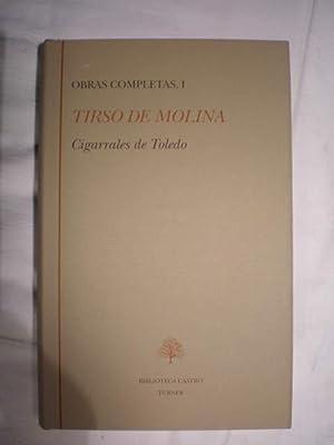 Obras Completas. Tomo I. Cigarrales de Toledo: Tirso de Molina