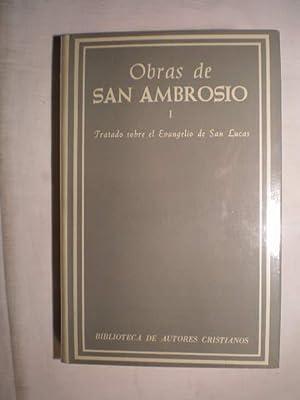 Obras de San Ambrosio I. Tratado sobre el Evangelio de San Lucas. Expositio Evangelii secundum ...