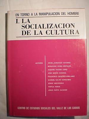 En torno a la manipulación del hombre: Angel González Alvarez