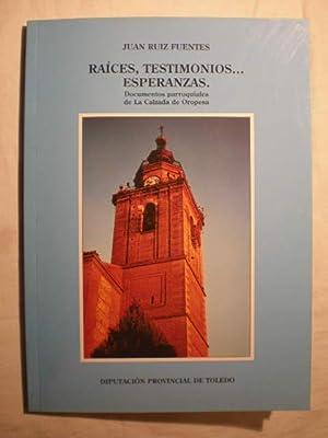 Raíces. Testimonios. Esperanzas. Documentos parroquiales de La Calzada de Oropesa: Juan Ruiz...