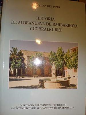 Historia de Aldeanueva de Barbarroya y Corralrubio: José Díaz Del Pino