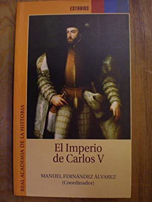 El Imperio de Carlos V: Manuel Fernández Alvarez (coord.)