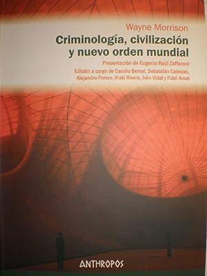 Criminología, civilización y nuevo orden mundial: Wayne Morrison