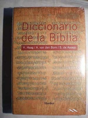 Diccionario de la Biblia: Herbert Haag; Serafín de Ausejo; A. Van den Born