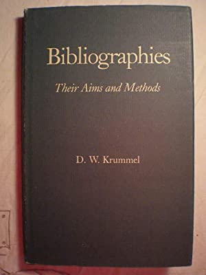 Bibliographies. Their Aims and Methods