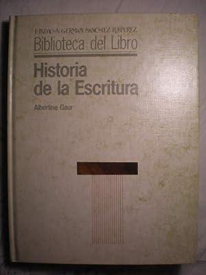 Historia de la escritura: Albertine Gaur