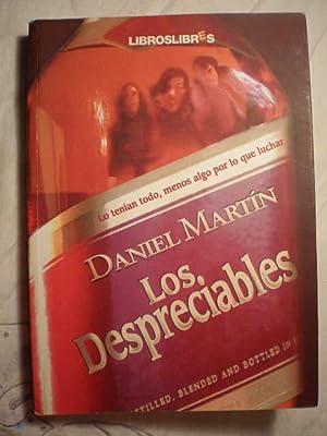 Los despreciables: Daniel Martín