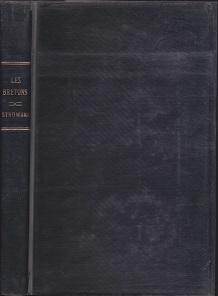 Les Bretons: Essai De Psychologie et De Caracterologie Provinciales.: Strowski, Stephane.