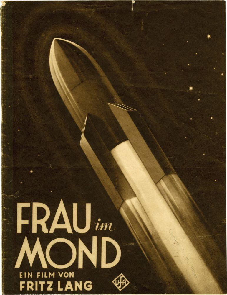 Frau im Mond (Original German Film Program): Lang, Fritz (director, screenwriter); Thea von Harbou ...