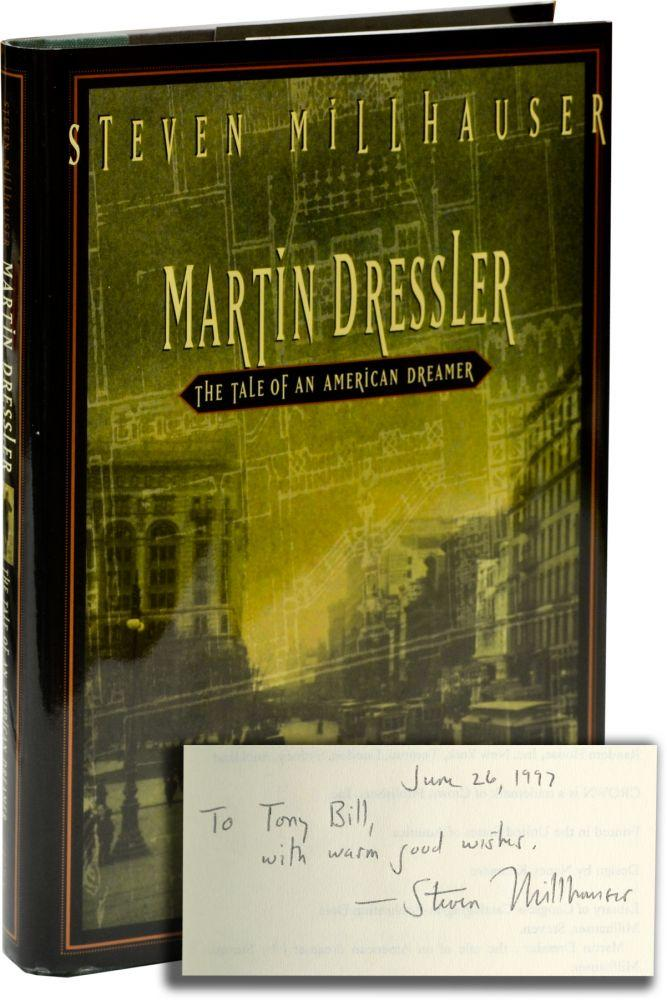 martin dressler the tale of an american Martin dressler: the tale of an american dreamer by steven millhauser new york: vintage books, 1997  july 2010 while this is a rather light-weight novel, it was an interesting read martin dressler, born in new york city in 1882 to a relatively poor owner of a small cigar store, grows up filled with talent and ambition  nor a moral tale.