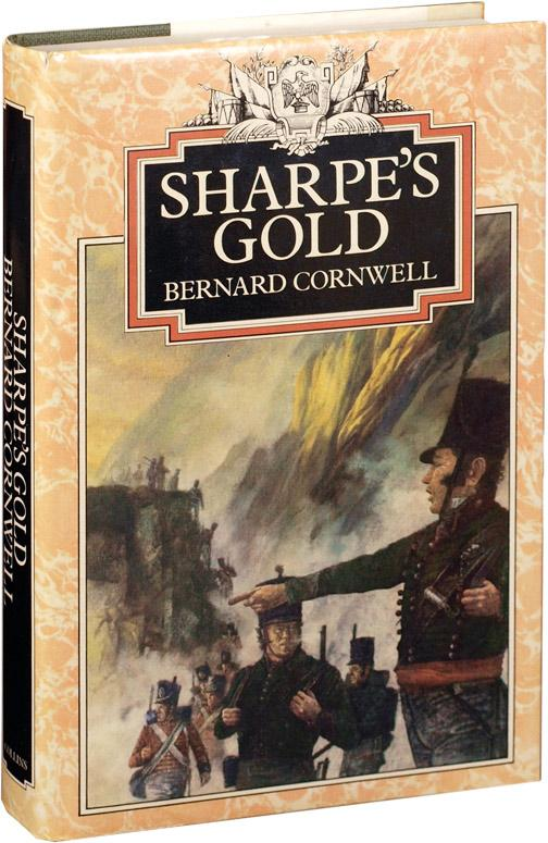 Sharpe's Gold: Richard Sharpe and the Destruction of Almeida, August 1810 (First UK Edition): ...