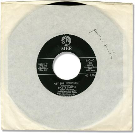 """Hey Joe (Version)"" b/w ""Piss Factory"" - Patti Smith's first 7"" ..."