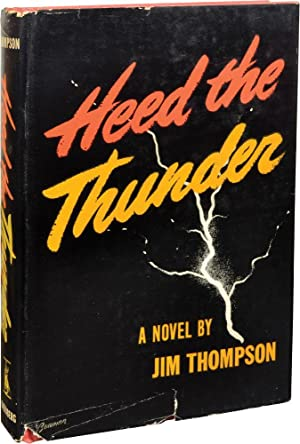 Heed the Thunder (First Edition): Thompson, Jim