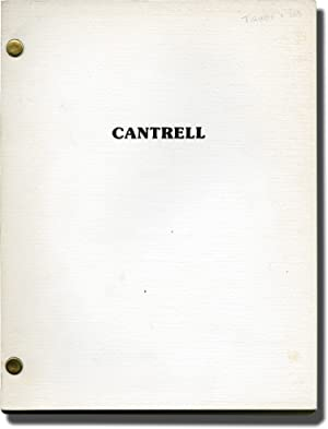 Cantrell (Original screenplay for an unproduced film): McMurtry, Larry (screenwriter)