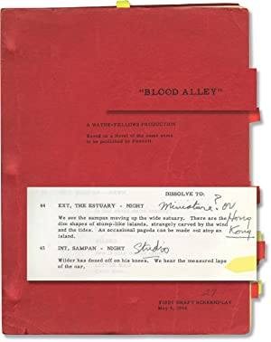 Blood Alley (Original screenplay for the 1955 film, production manager's working copy): ...